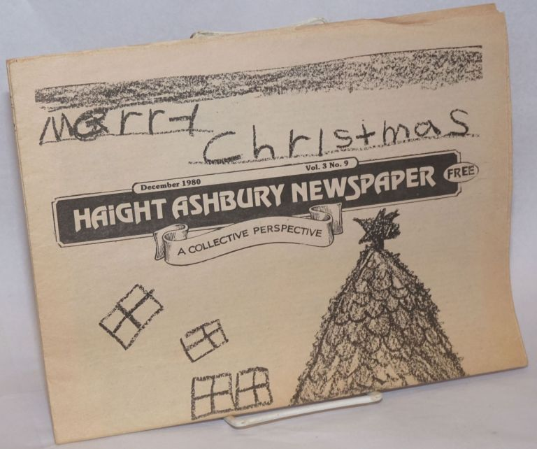 Haight Ashbury Newspaper: A Collective Perspective; Vol. 3, No. 9, December 1980
