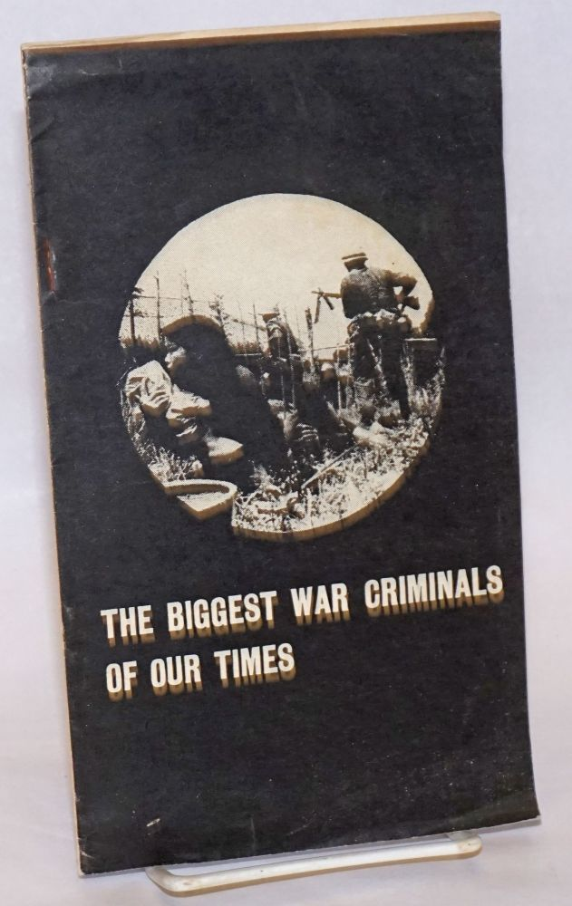 The biggest war criminals of our times