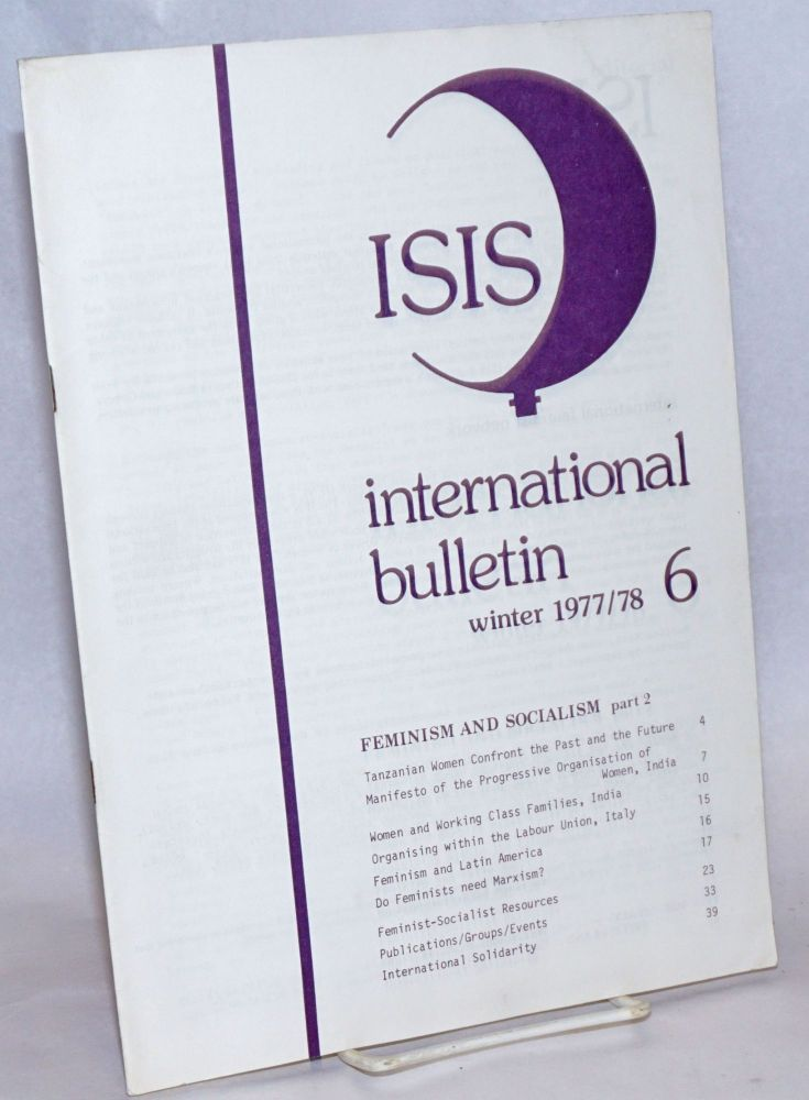ISIS International Bulletin; #6; Winter 1977/78: Feminism and Socialism Part 2
