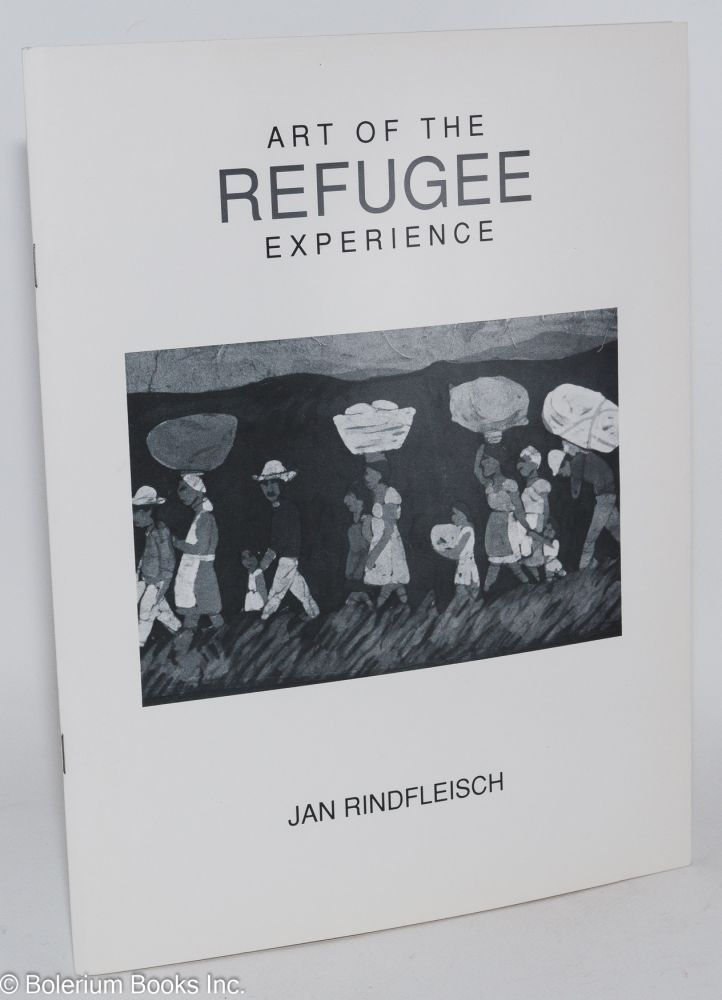 Art of the refugee experience, Euphrat Gallery, Cupertino, January 26 - March 24, 1988. Jan Rindfleisch.