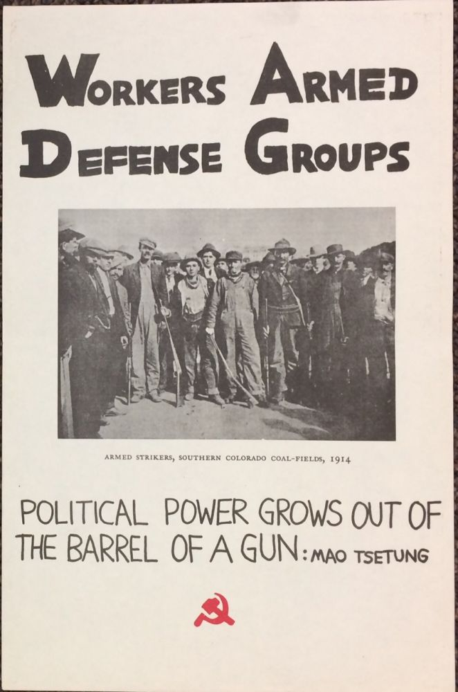 Workers armed defense groups [poster]. Marxist-Leninist Party.