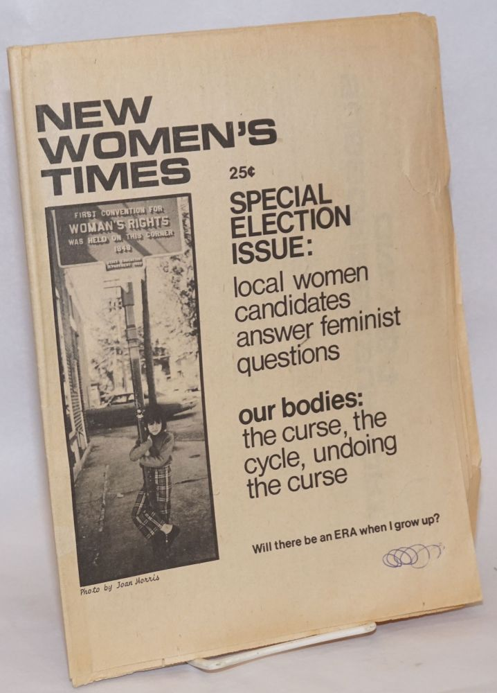 New Women's Times: from the hometown of Susan B. Anthony; Special Election Issue. Mary Angelidis, staff, Kathi Reminton Maxine Sobel, Denise Orlando, Donna LiPuma, Arlene Fanale, Debbie Drechser, Karen Caviglia, and.
