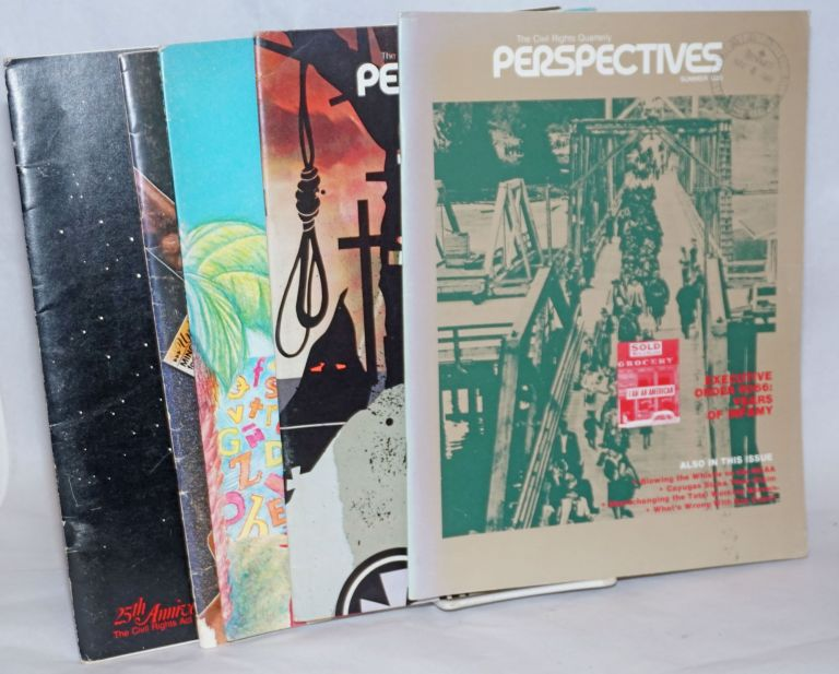 Perspectives: The Civil Rights Quarterly [5 issues of the magazine]. Charles R. Carol A. Bonosaro Rivera, eds, and.