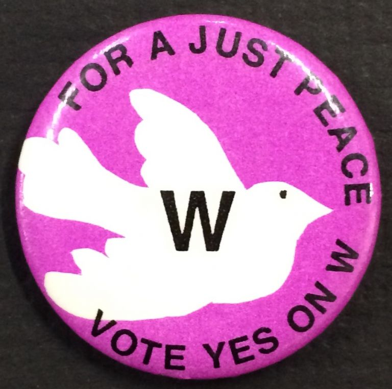 For a just peace / Vote yes on W [pinback button]