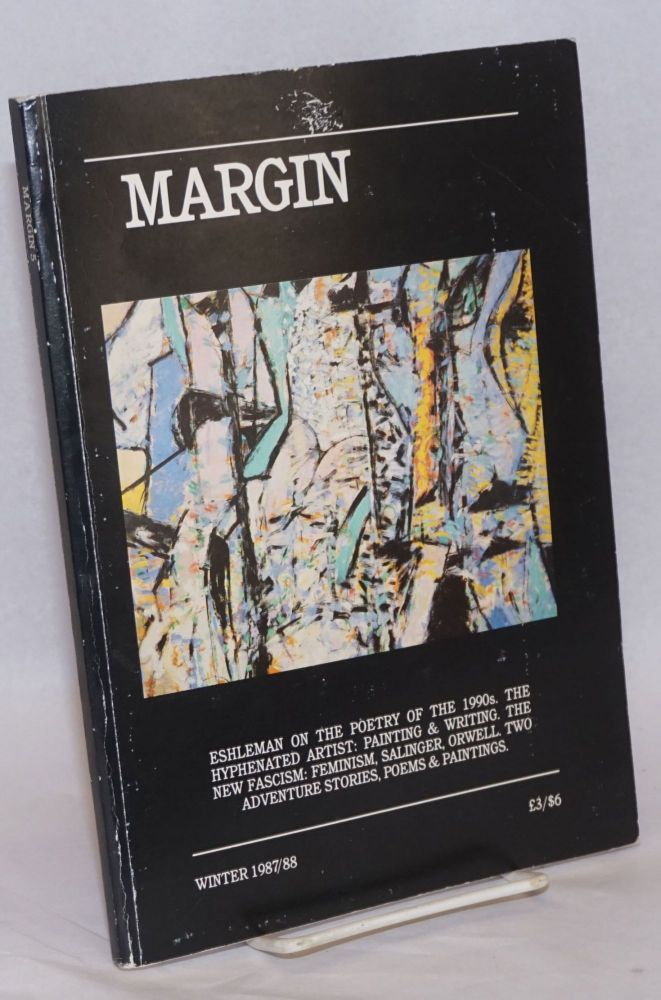 Margin 5; A quarterly magazine for imaginative writing and ideas. Winter 1987/88. Robin Magowan, Walter Perrie.