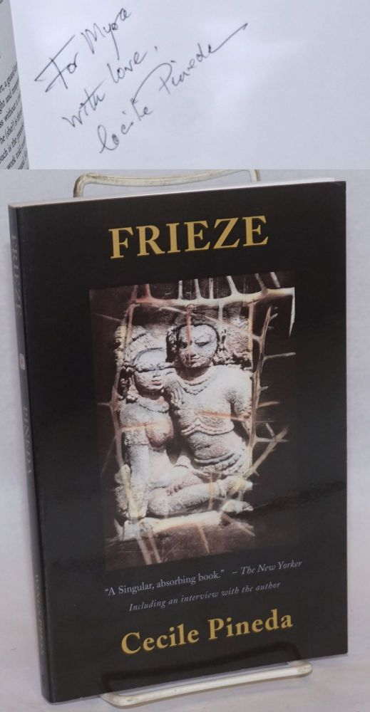 Frieze [revised edition signed]. Cecile Pineda.