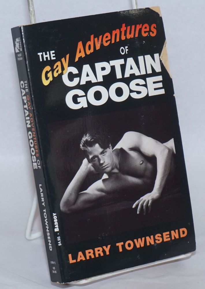 """The Gay Adventures of Captain Goose [reprint of """"The Gooser""""]. Larry Townsend, Bud Bernhardt."""
