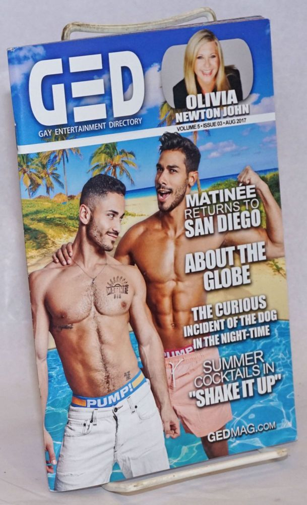 GED: Gay Entertainment Directory Year 5, #3, August, 2017: Olivia Newton John. Michael Westman.