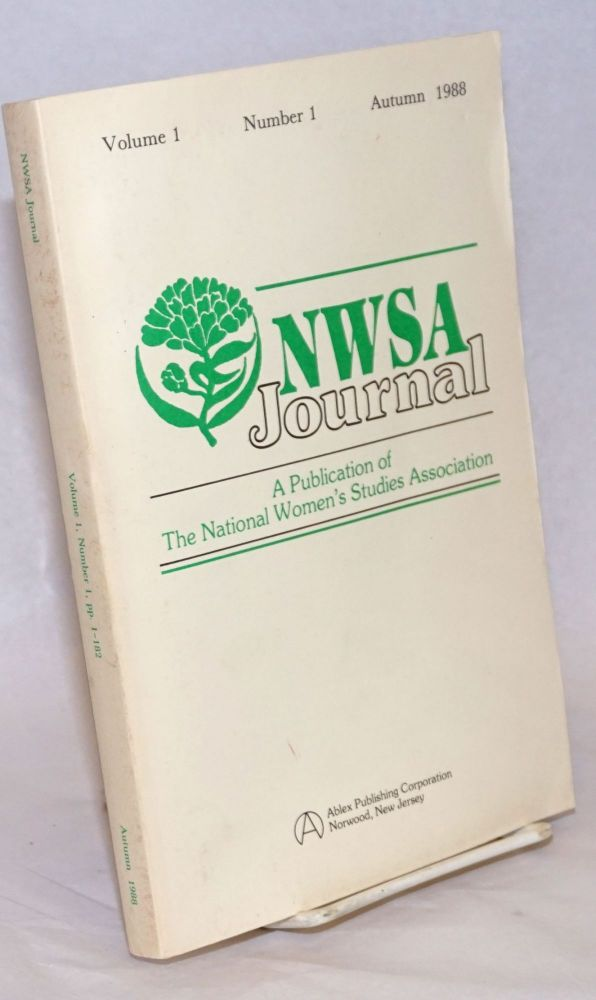 NWSA Journal, A Publication of the National Women's Studies Association. Volume 1 Number 1 Autumn 1988. MaryJo Wagner.