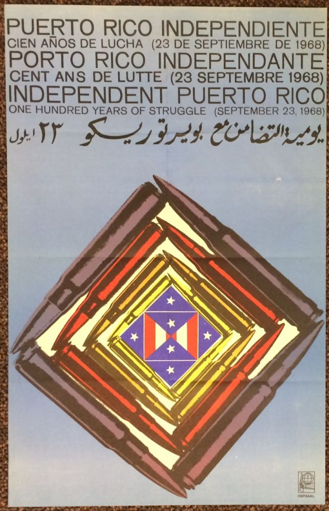 Independent Puerto Rico: one hundred years of struggle (September 23, 1968) [poster]