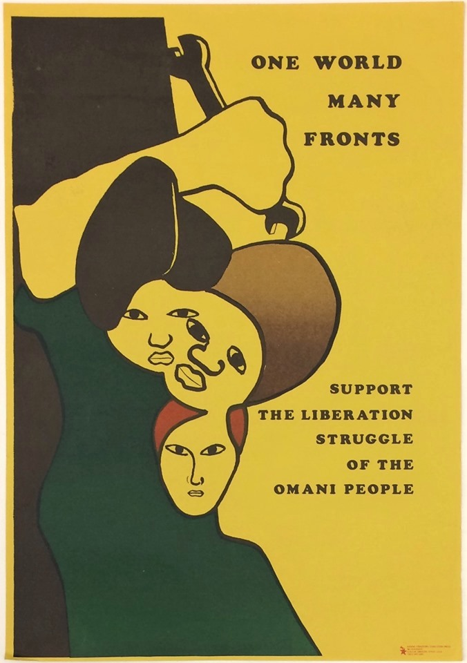 One World, Many Fronts. Support the Liberation Struggle of the Omani People [poster]