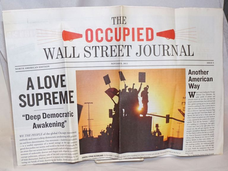 The -Occupied- Wall Street Journal. November 2011, Issue 5. North American Edition. Jed Brandt, et alia.