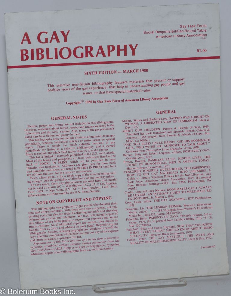 A Gay Bibliography: sixth edition - March 1980. Barbara Gittings, co-ordinator.