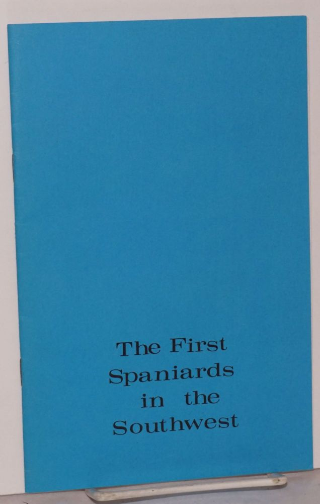 The First Spaniards in the Southwest; culturally democratic learning environments, a...