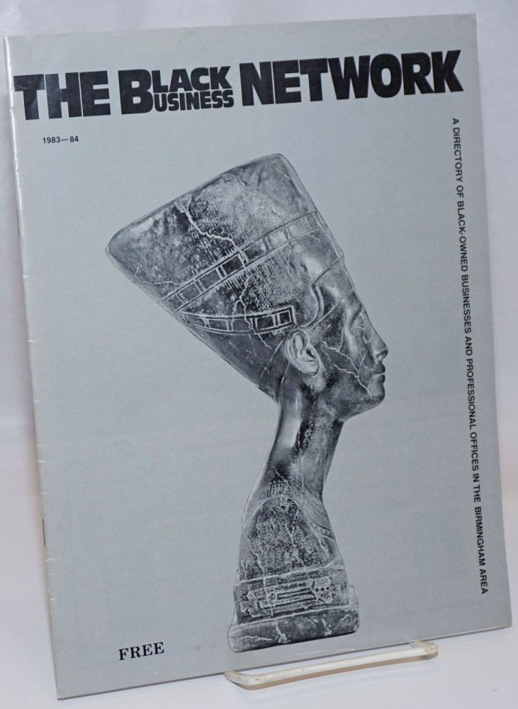 The Black Business Network: A Directory of Black Owned Businesses and Professional Offices in the Birmingham Area; Volume 2, 1983-84