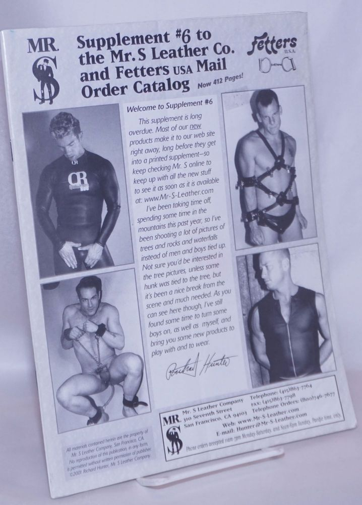 Supplement #6 to the Mr. S Leather Company, Fetters Mail Order Catalog