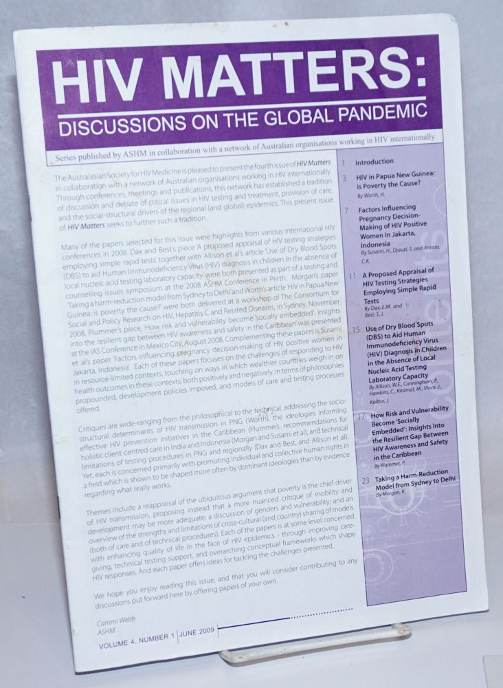 HIV Matters: discussions on the global pandemic; vol. 4, #1, June 2009. Cammi Webb, Elizabeth M. Dax, Heather Worth.