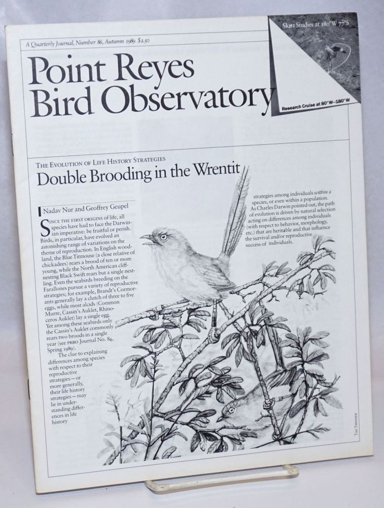 Point Reyes Bird Observatory. A Quarterly Journal, Number 86, Auturm 1989. Susan Peaslee.