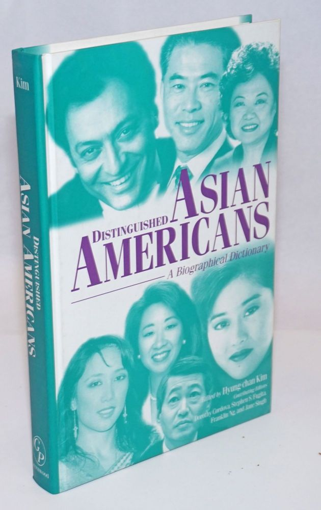 Distinguished Asian Americans: a biographical dictionary. Hyung-chan Kim.