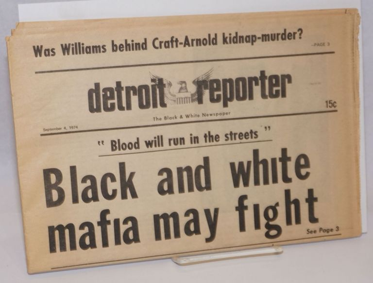 Detroit Reporter: the black and white newspaper. Sept. 4, 1974