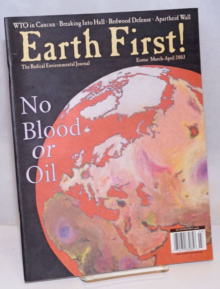 Earth First! The radical environmental journal; Eostar, March-April 2003