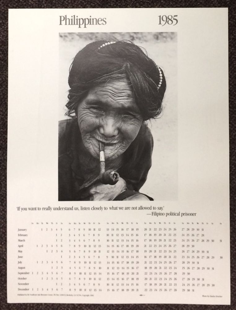 """Philippines 1985. """"If you want to really understand us, listen closely to what we are not allowed to say""""- Filipino political prisoner [calendar poster]"""
