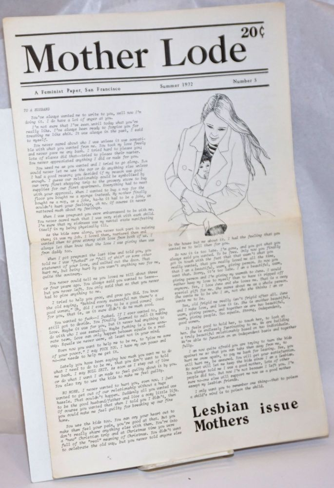Mother Lode: a feminist paper, San Francisco #5, Summer 1972: Lesbian Mothers issue