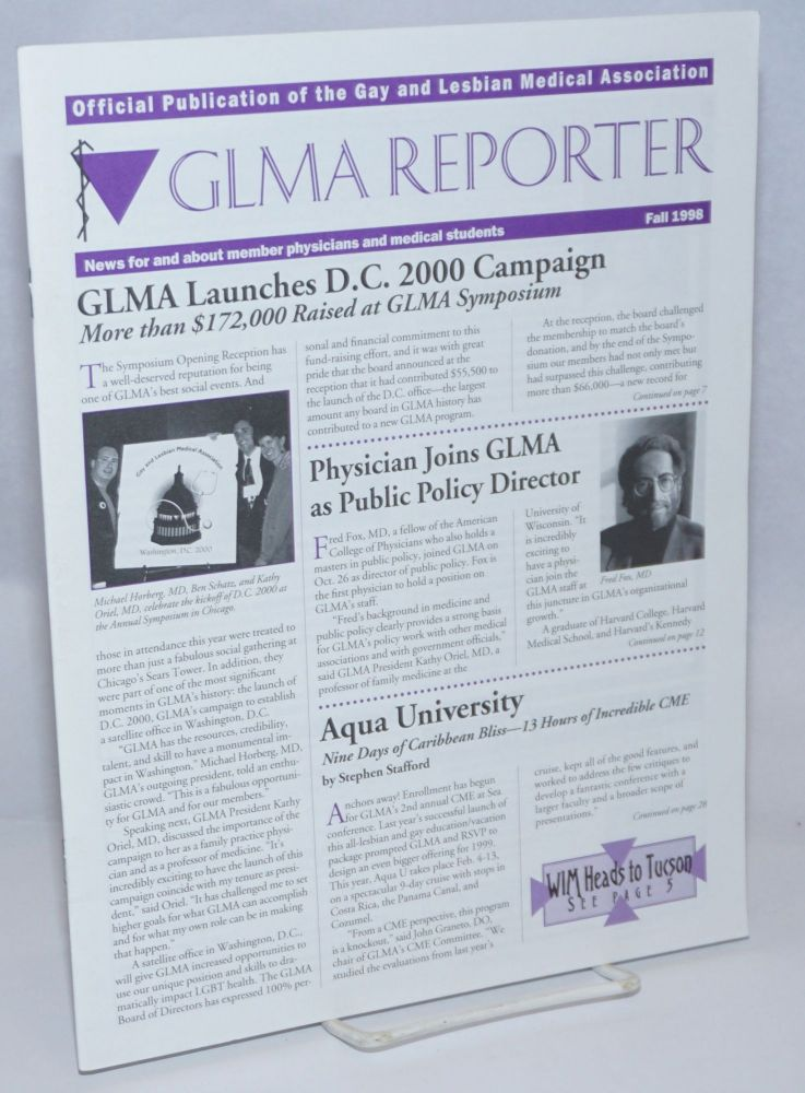 GLMA Reporter: news for and about member physicians and medical students; Fall 1998: GLMA launches D.C. 2000 Campaign