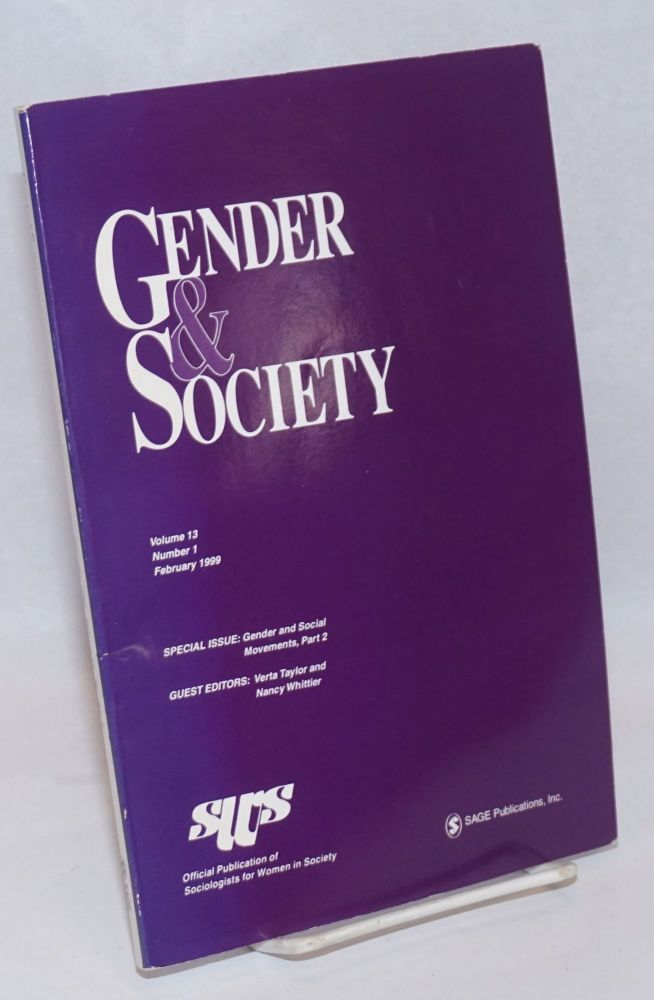 Gender & Society: vol. 13, #1, February 1999: special issue; Gender & Social Movements part two. Beth E. Schneider, Nancy Whittier Verta Taylor, Cheryl Hercus.