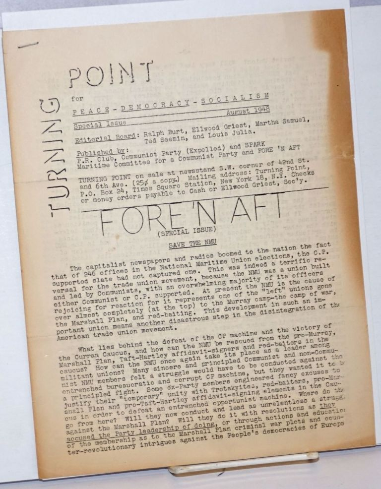 Turning Point: For Peace-Democracy-Socialism; Special Issue, August 1948. Ralph Burt, Ted Seemin, Martha Samuel, Ellwood Griest, Louis Julia.