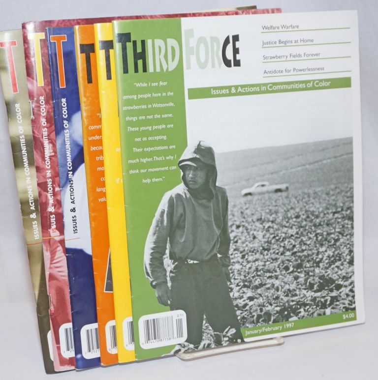 Third Force: Issues & Actions in Communities of Color [6 issues of the magazine]. John Anner, publisher and.
