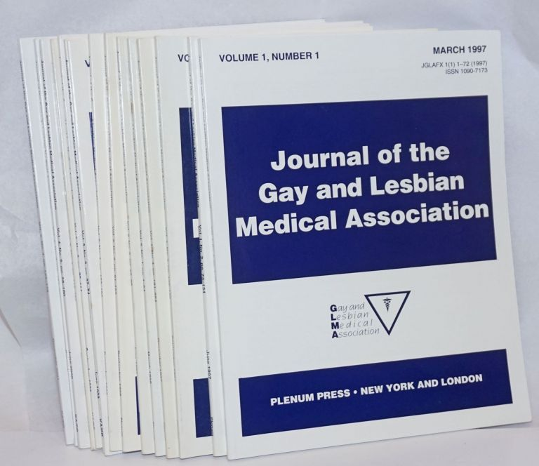 Journal of the Gay and Lesbian Medical Association [15 issue broken run]. Mark A. Townsend, Jocelyn C. White.