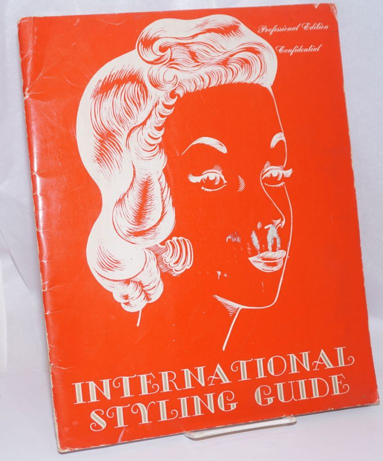 International Styling Guide. Professional Edition, Confidential. Rita J. Laer, text, Robert V. Jackson, book, Cassandra Davis.