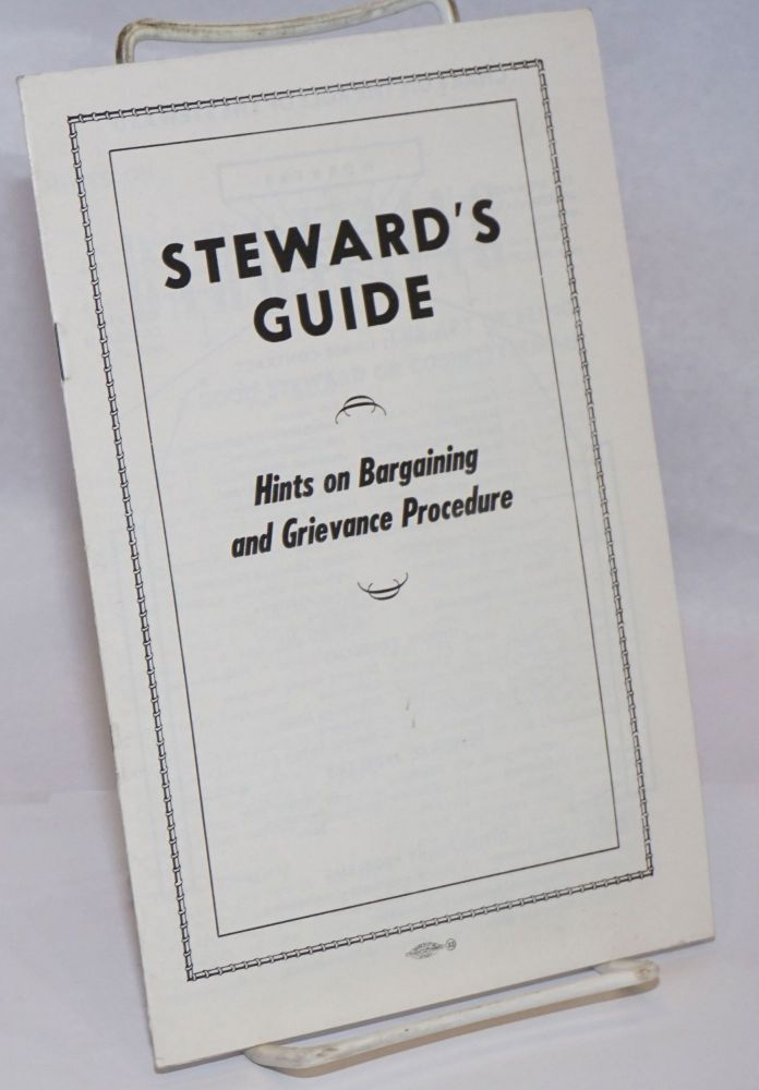 Steward's guide: Hints on Bargaining and Grievance Procedure. United Automobile Workers of America.