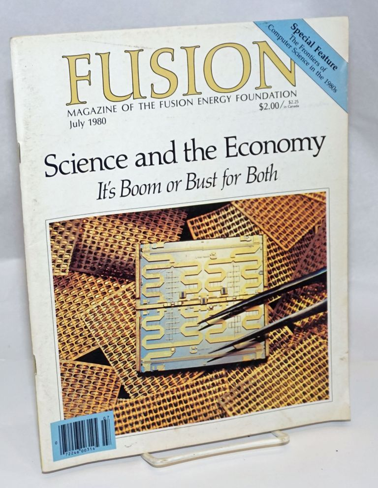 Fusion: Magazine of the Fusion Energy Foundation; Vol. 3 No. 9, July 1980. Morris Levitt, -in-chief.