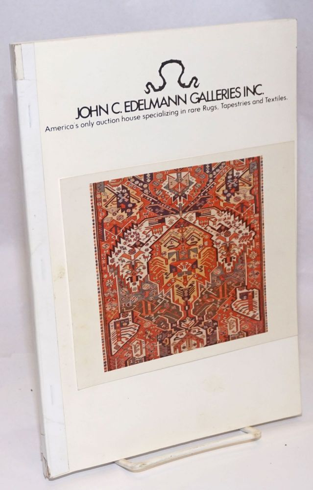John C. Edelmann Galleries, Inc.: America's only auction house specializing in rare Rugs, Tapestries and Textiles. Auction: Part I: October 24, 1981 at 10 A.M. Middle Eastern Jewlery, Turkoman, Caucasian, Perisian and Nomadic Rugs, Textiles and a Large Selection of Carpets. Part II: Octover 24, 1981 at 2 P.M. Turkoman, Caucasian, Persian and Nomadic Rugs, Textiles, Related Books and a Large Selection of Carpets.
