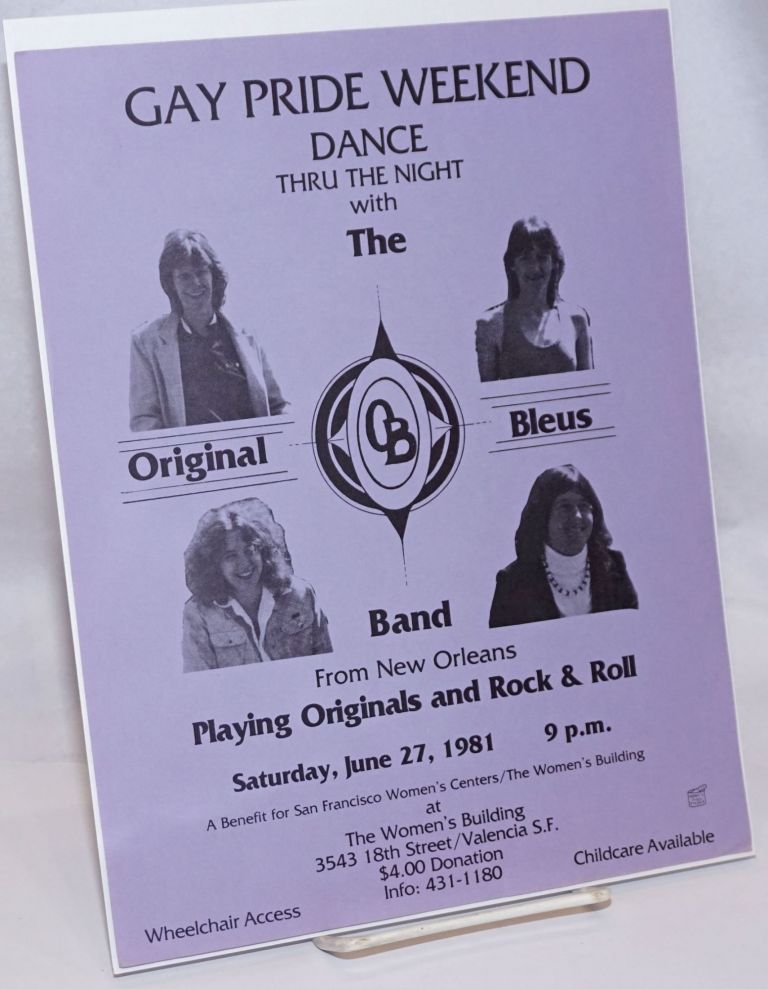 Gay Pride Weekend Dance thru the night with the Originakl Bleus Band from New Orleans [handbill]