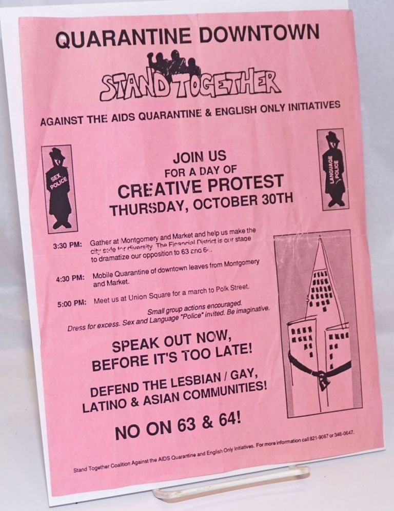 Quartantine Downtown: Stand Together Against the AIDS Quarantine & English Only Intiatives [handbill] No on 63 & 64!