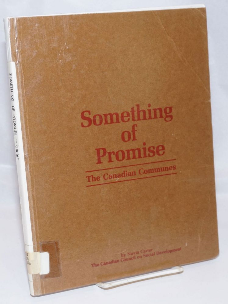 Something of promise: the Canadian communes. Novia Carter.