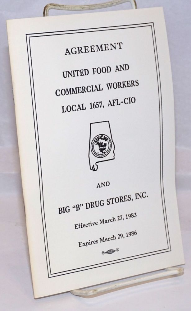 "Agreement: United Food and Commercial Workers Local 1657, AFL-CIO, and Big ""B"" Drug Stores, Inc."