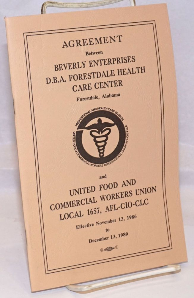 Agreement between Beverly Enterprises D.B.A. Forestdale Health Care Center, Foresdale, Alabama, and United Food and Commercial Workers Local 1657, AFL-CIO