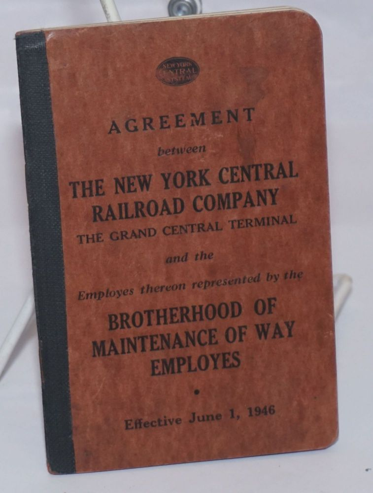 Agreement between the New York Central Railroad Company, the Grand Central Terminal, and the employes [sic] thereon represented by the Brotherhood of Maintenance of Way Employes