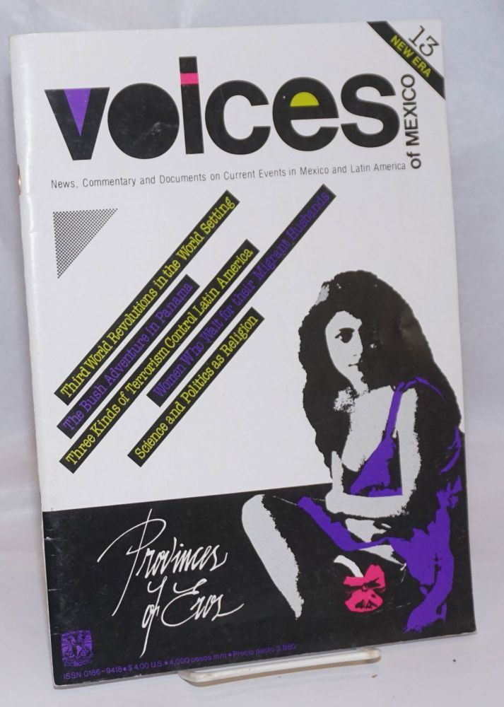 Voices of Mexico: News, Commentary and Documents on Current Events in Mexico and Latin America; Number 13, April/May/June 1990. Sara Alatorre.