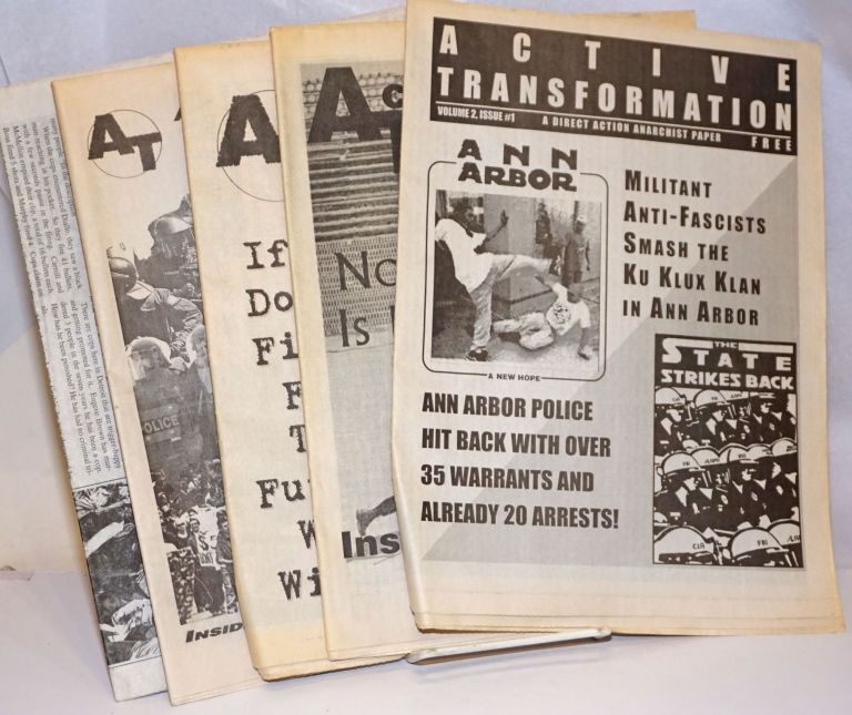 Active Transformation: a direct action anarchist newspaper [five issues]