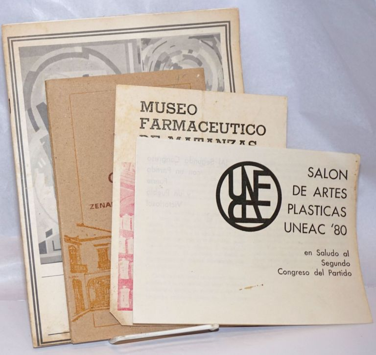 4 pieces of ephemera from Castro-era Cuba: Exposicion Tapices de Pintores y Escultores / Salon de Artes Plasticas UNEAC '80 / Museo Farmaceutico de Matanzas / La Plaza de la Catedral [by] Zenaida Iglesias Sanchez. Four unrelated items as a small miscellaneous lot.