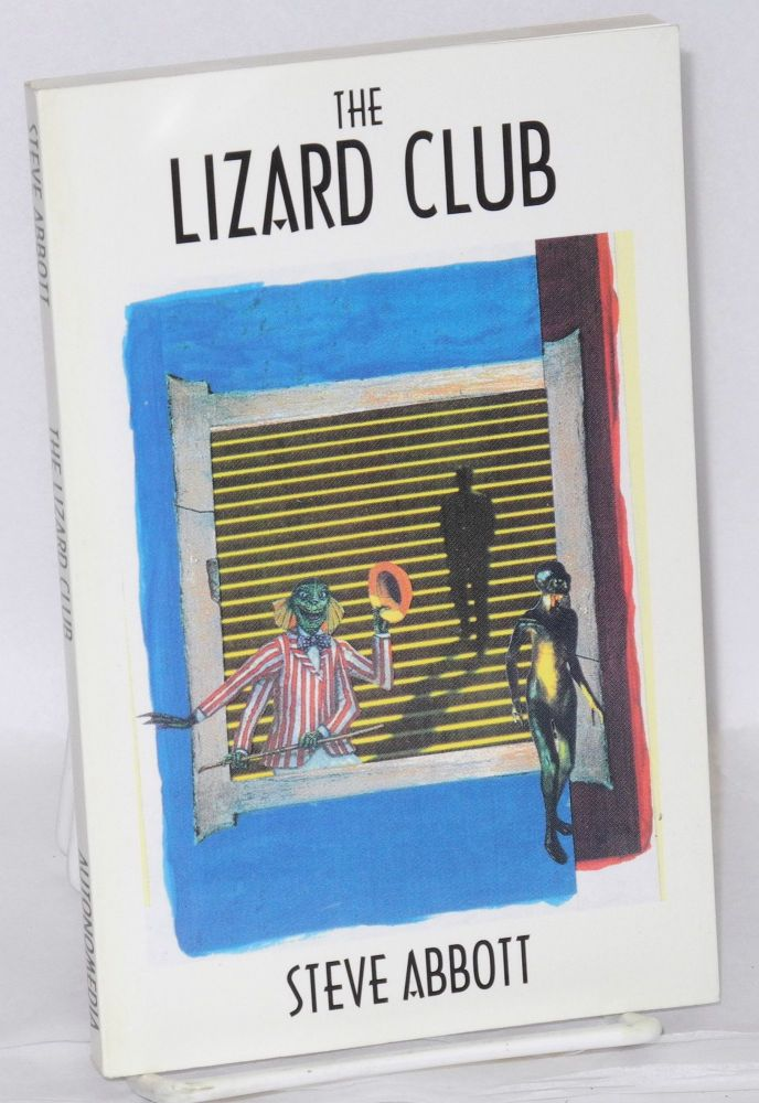 The lizard club. Steve Abbott.