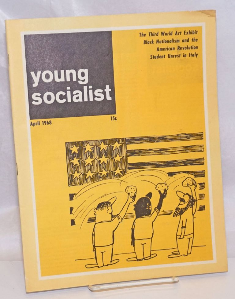Young socialist, volume 11, number 7 (85), April 1968. Young Socialist Alliance.