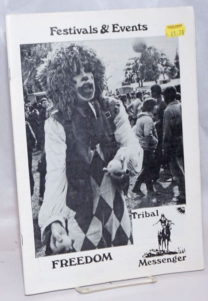 Tribal Messenger and Freedom Festivals 1986. J. Pendragon.