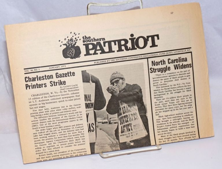 The Southern Patriot. Vol. 30 no. 1 (January, 1972). Southern Conference Educational Fund.