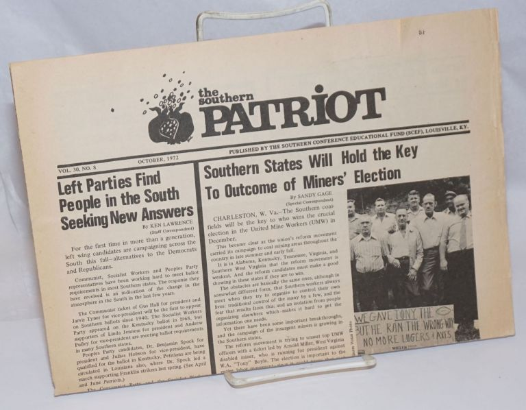 The Southern Patriot. Vol. 30 no. 8 (October, 1972). Southern Conference Educational Fund.